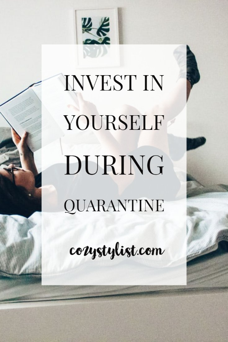 Invest In Yourself During Quarantine
