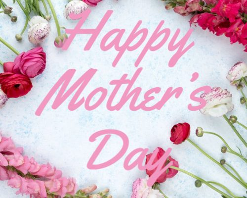 Celebrate Your Mom While Social Distancing This Mother's Day