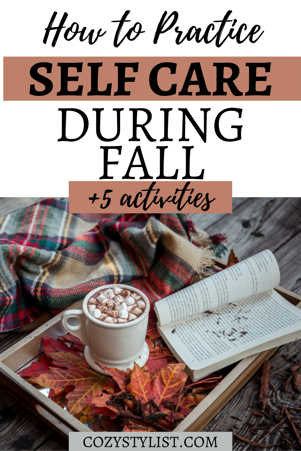 SELF CARE FALL